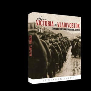 Cover image of Dr. Benjamin Isitt's book, From Victoria to Vladivostok
